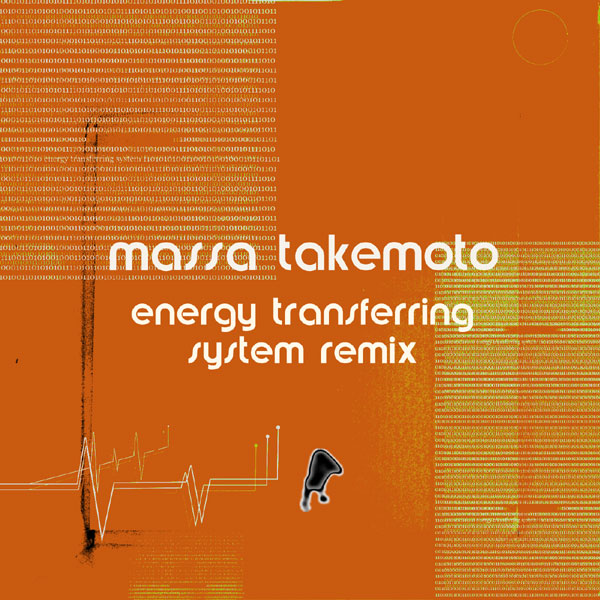 Massa Takemoto - Energy Transferring System Remix